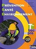 Image de Prévention Santé Environnement Term Bac Pro - Éd. 2015
