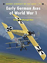 Early German Aces of World War I (Aircraft of the Aces)