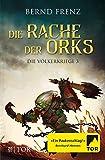 Die Rache der Orks (Die Völkerkriege)