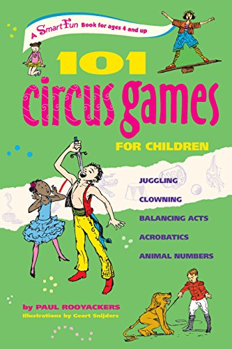 101-circus-games-for-children-juggling-clowning-balancing-acts-acrobatics-animal-numbers