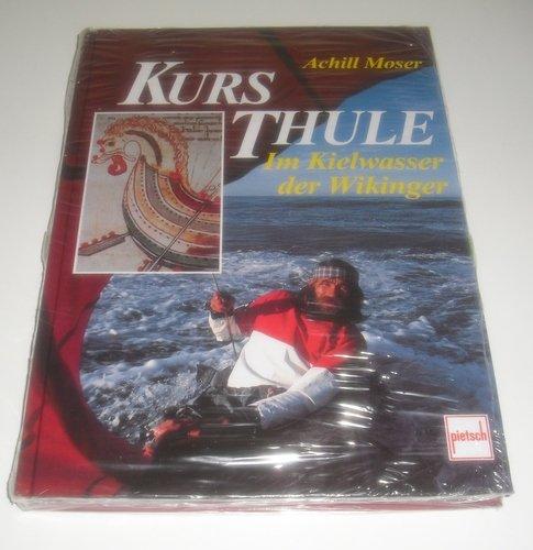 Preisvergleich Produktbild Kurs Thule. Im Kielwasser der Wikinger