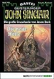 John Sinclair - Folge 1663: Die neue Hölle (2. Teil)