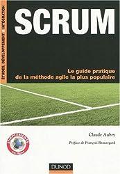 SCRUM : Le guide pratique de la méthode agile la plus populaire