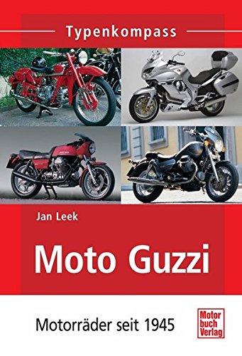 Preisvergleich Produktbild Moto Guzzi: Motorräder seit 1945 (Typenkompass)