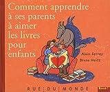"""Afficher """"Comment apprendre à ses parents à aimer les livres pour enfants"""""""
