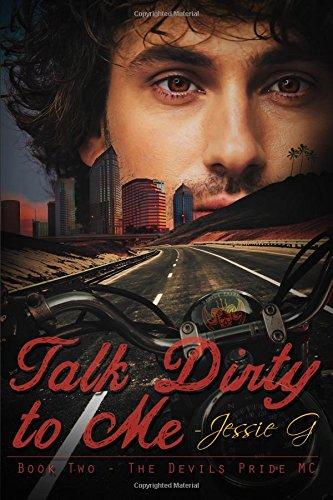 Talk Dirty to Me: Volume 2 (Devils Pride MC)