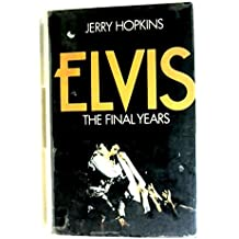 Elvis: The Final Years