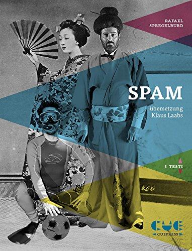 spam-sprechoper-von-rafael-spregelburd