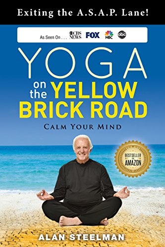 Yoga on the Yellow Brick Road: Exiting the A.S.A.P Lane ...