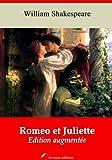 Roméo et Juliette (Nouvelle édition augmentée) (Annoté)