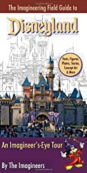 The Imagineering Field Guide to Disneyland