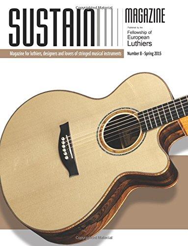 Sustain Magazine 8: Magazine for Luthiers