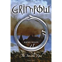 Grimpow: The Invisible Road by Rafael Abalos (2007-10-09)