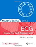 Making Sense of the ECG: Cases for Self Assessment, Second Edition: Volume 1