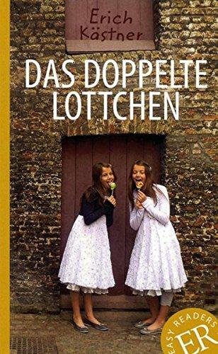 Preisvergleich Produktbild Das doppelte Lottchen: Deutsche Lektüre für das 1. und 2. Lernjahr. Mit Annotationen und Illustrationen (Easy Readers (DaF))