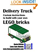 #5: Delivery Van: Custom instructions to build with your own LEGO bricks (Lions Gate Models Custom LEGO Instructions Book 5)