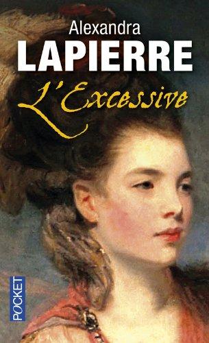 L'Excessive par Alexandra LAPIERRE