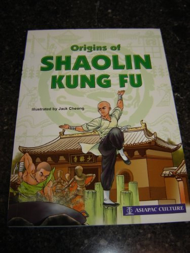 Origins of Shaolin Kung Fu by Jack Cheong (2006) Paperback