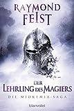Die Midkemia-Saga 1: Der Lehrling des Magiers - Raymond Feist