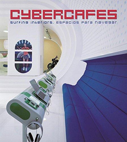 Cybercafes - espacios para navegar: Surfing Interiors por Aa.Vv.