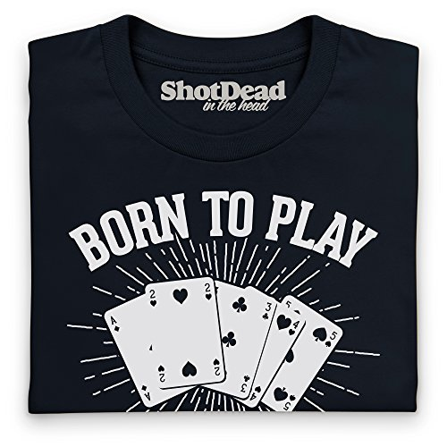 Born To Play Poker Forced To Work T-shirt Funny Novelty Gift, Uomo Nero