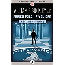 Amazon william f buckley crime fiction crime thriller marco polo if you can the blackford oakes mysteries fandeluxe Ebook collections