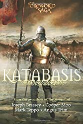 Katabasis (The Mongoliad Cycle, Book 4) by Brassey, Joseph, Moo, Cooper, Teppo, Mark, Trim, Angus (2013) Paperback