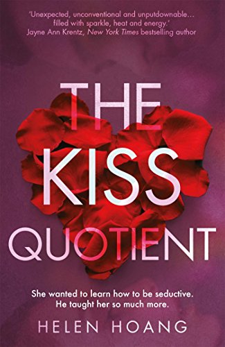 The Kiss Quotient: df by [Hoang, Helen]