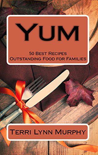 yum-50-best-recipes-outstanding-food-for-families-longing-to-be-loved-book-2-english-edition