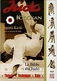 judo kodokan la bible du judo de kano jigoro 2006 broch?