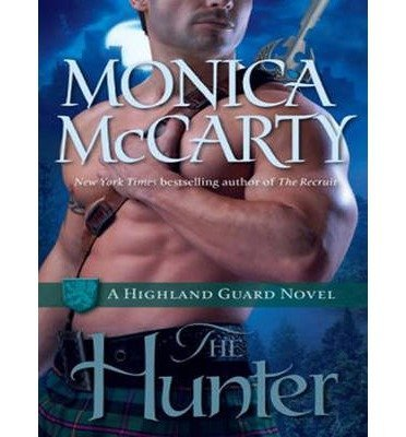 [{ The Hunter: A Highland Guard Novel (Library - CD) (Highland Guard #7) By McCarty, Monica ( Author ) Dec - 30- 2013 ( Compact Disc ) } ]