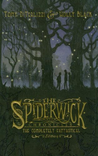 Spiderwick Chronicles: The Completely: The Field Guide; The Seeing Stone; Lucinda's Secret; The Ironwood Tree; The Wrath of Mulgarath