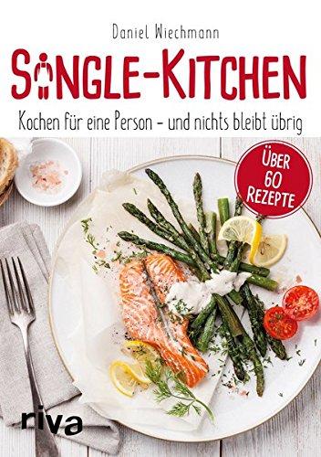Image of Single-Kitchen: Kochen für eine Person – und nichts bleibt übrig