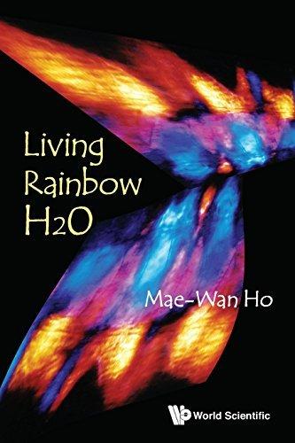 Living Rainbow H2O by Mae-Wan Ho (2012-08-21)