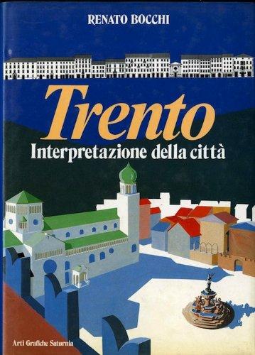 Trento: interpretazione della citt.