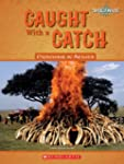 Caught with a Catch: Poaching in Afri...