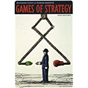 Games of Strategy (Second Edition) by Avinash K. Dixit (2004-01-27)