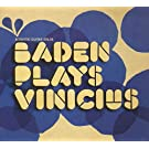 Baden Plays Vinicius
