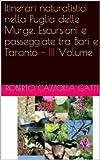 Itinerari naturalistici nella Puglia delle Murge. Escursioni e passeggiate tra Bari e Taranto - III Volume