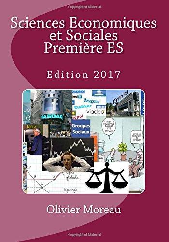 Sciences Economiques et Sociales Première ES par Olivier Moreau