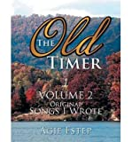 [(The Old Timer Volume 2)] [Author: Agie Estep] published on (February, 2014)