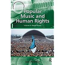 Popular Music and Human Rights: Volume II: World Music
