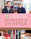 Great British Sewing Bee: From Stitch to Style