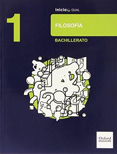 Filosofía. Libro Del Alumno. Bachillerato 1 (Inicia Dual)   9788467363685
