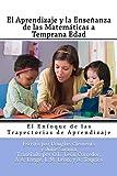 El Aprendizaje y la Enseñanza de las Matemáticas a Temprana Edad: El Enfoque de las Trayectorias de Aprendizaje