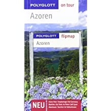 Azoren. Polyglott on tour - Reiseführer