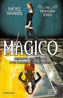 Magico (The Prodigium Series Vol. 4) di [Hawkins, Rachel]