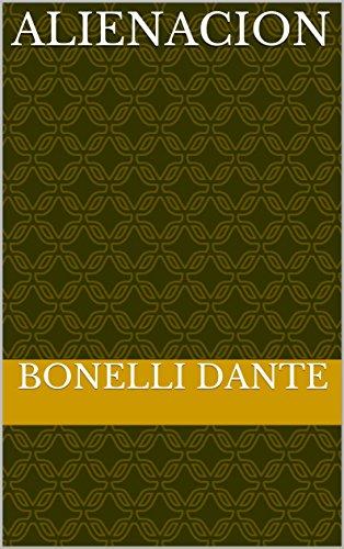 alienacion por Bonelli  Dante