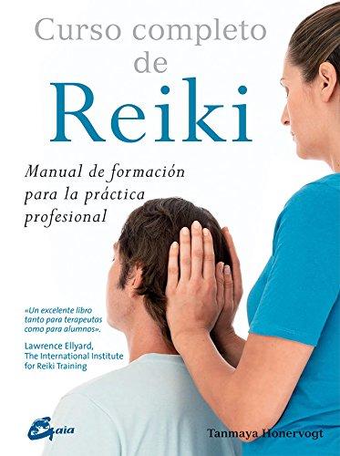Curso Completo De Reiki. Manual De Formación Para...