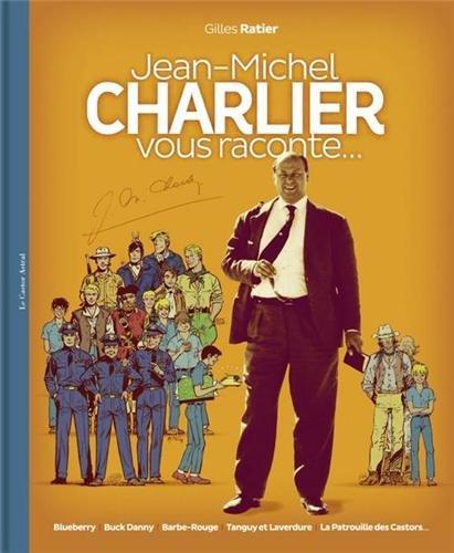Jean-Michel Charlier vous raconte... par Gilles Ratier
